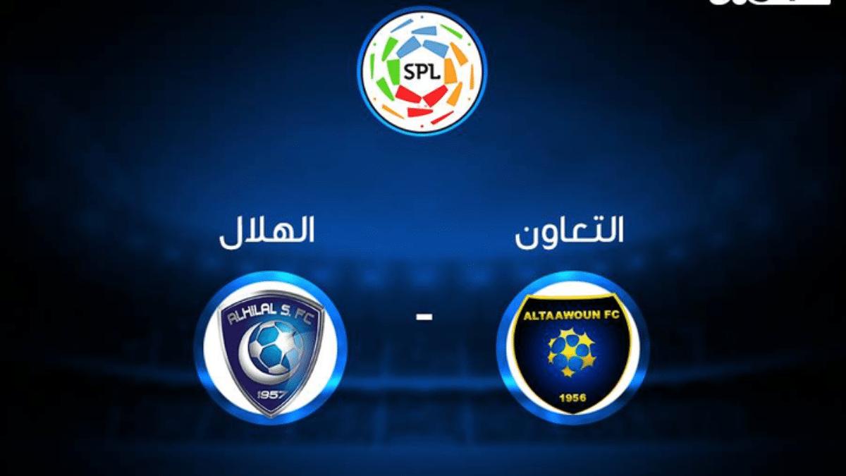 موعد ومعلق مباراة الهلال والتعاون في الدوري السعودي والقنوات الناقلة